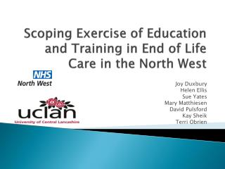 Scoping Exercise of Education and Training in End of Life  Care in the North West