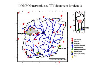 LOP/EOP network, see TT5 document for details