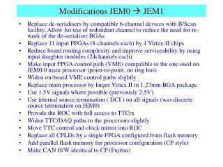 Modifications JEM0   JEM1