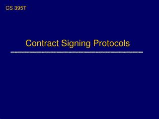Contract Signing Protocols