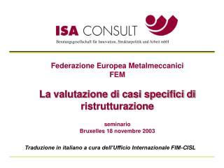 Traduzione in italiano a cura dell'Ufficio Internazionale FIM-CISL