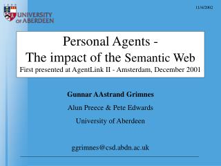 Gunnar AAstrand Grimnes Alun Preece & Pete Edwards University of Aberdeen ggrimnes@csd.abdn.ac.uk