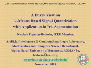 17th Telecommunications Forum, TELFOR 2009, Belgrade, SERBIA, November 24-26, 2009