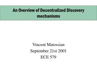 Vincent Matossian September 21st 2001 ECE 579