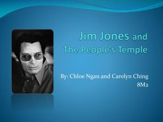 Jim Jones  and The People's Temple