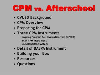 CPM  vs.  Afterschool