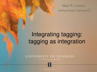 Integrating tagging: tagging as integration