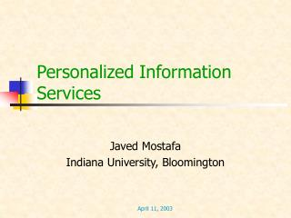 Personalized Information Services