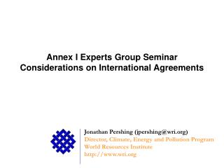 Annex I Experts Group Seminar Considerations on International Agreements
