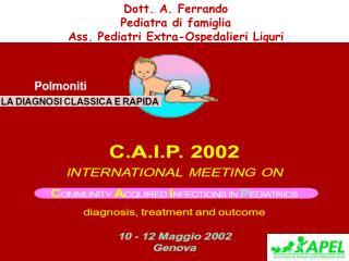 Dott. A. Ferrando Pediatra di famiglia Ass. Pediatri Extra-Ospedalieri Liguri