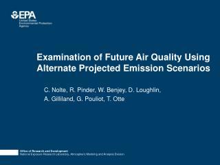 Examination of Future Air Quality Using Alternate Projected Emission Scenarios