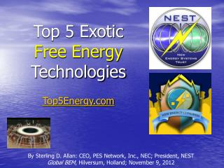 Top 5 Exotic Free Energy  Technologies