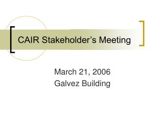 CAIR Stakeholder�s Meeting