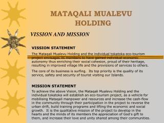 MATAQALI MUALEVU                   HOLDING