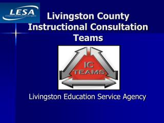 Livingston County Instructional Consultation Teams