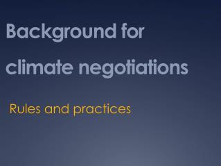 Background for climate negotiations