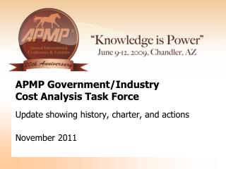APMP Government/Industry  Cost Analysis Task Force
