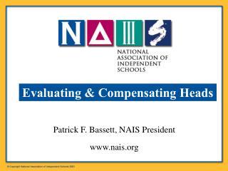 Patrick F. Bassett, NAIS President nais