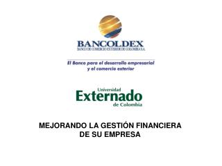 MEJORANDO LA GESTIÓN FINANCIERA  DE SU EMPRESA