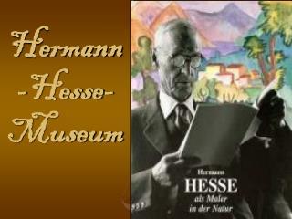 Hermann-Hesse-Museum