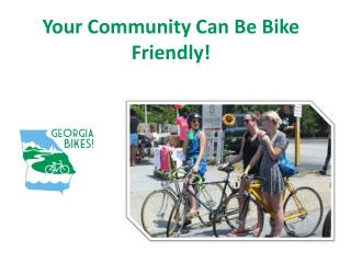 Your Community Can Be Bike Friendly!