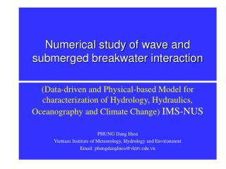 Numerical study of wave and submerged breakwater interaction
