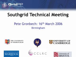 Southgrid Technical Meeting