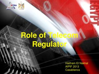Role of Telecom Regulator