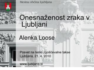 Onesnaženost zraka v  Ljubljani