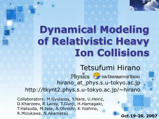 Dynamical Modeling of Relativistic Heavy Ion Collisions