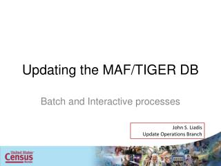 Updating the MAF/TIGER DB