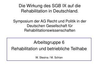 Die Wirkung des SGB IX auf die Rehabilitation in Deutschland.