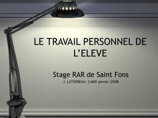 LE TRAVAIL PERSONNEL DE L'ELEVE