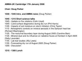 AMMA-UK Cambridge 17th January 2006 Chair: Doug Parker