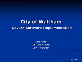City of Waltham Govern Software Implementation