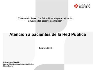 Atención a pacientes de la Red Pública