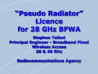 """Pseudo Radiator"" Licence for 28 GHz BFWA"