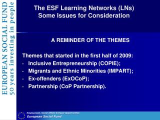 The ESF Learning Networks (LNs) Some Issues for Consideration