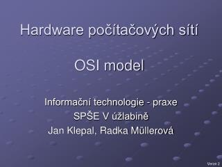 Hardware počítačových sítí  OSI model