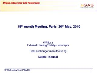 18 th  month Meeting, Paris, 20 th  May, 2010