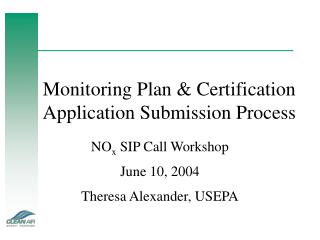 Monitoring Plan & Certification Application Submission Process