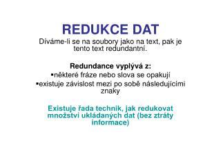 REDUKCE DAT