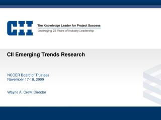 CII Emerging Trends Research