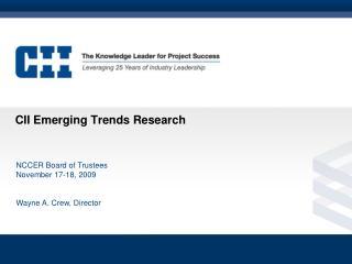 CII Emerging Trends Research