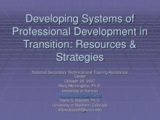 Developing Systems of Professional Development in Transition: Resources  Strategies