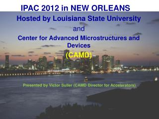 IPAC 2012 in NEW ORLEANS