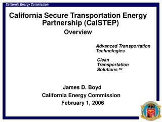 California Secure Transportation Energy Partnership (CalSTEP) Overview
