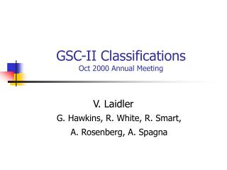GSC-II Classifications Oct 2000 Annual Meeting