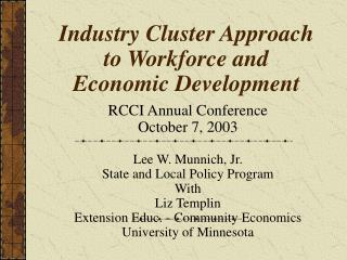 Industry Cluster Approach to Workforce and Economic Development