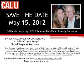 SAVE THE DATE May 15, 2012